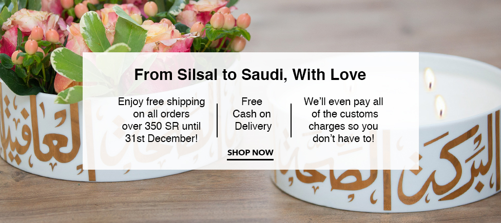 From Silsal To Saudi, With Love